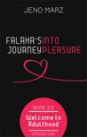 Falaha's Journey Into Pleasure, Episode 1: Welcome to Adulthood