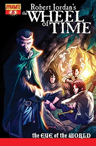 Robert Jordan's Wheel of Time: Eye of the World #8