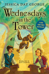 Wednesdays in the Tower (Castle Glower #2)