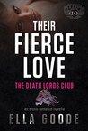 Their Fierce Love (Death Lords MC, #4)