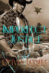 Imperfect Justice (Cowboy Justice Association, #6)