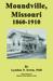 Moundville, Missouri 1860: ...