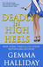 Deadly in High Heels (High Heels, #9)