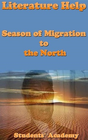 Literature Help: Season of Migration to the North