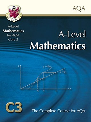 A2-Level Maths for AQA - Core 3: Student Book