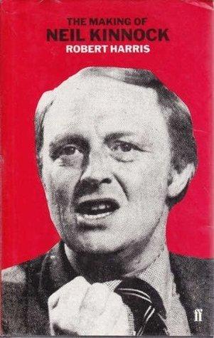 The Making of Neil Kinnock