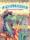 Nickerbacher, The Funniest Dragon by Terry John Barto