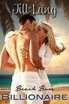 Beach Bum Billionaire, Book One