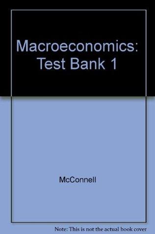 Macroeconomics: Test Bank 1