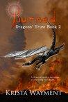 Burned (Dragons' Trust, #2)