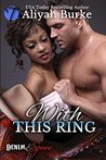 With This Ring (Denim & Spurs, #1)