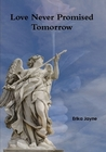 Love Never Promised Tomorrow (House of Alternatives #2)