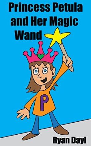 Princess Petula and Her Magic Wand