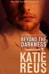 Beyond the Darkness (Darkness, #3)