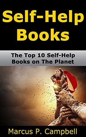 Self-Help Books: The Top 10 Self-Help Books on The Planet