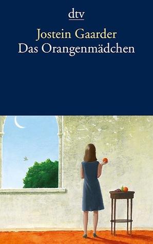 Das Orangenmädchen by Jostein Gaarder