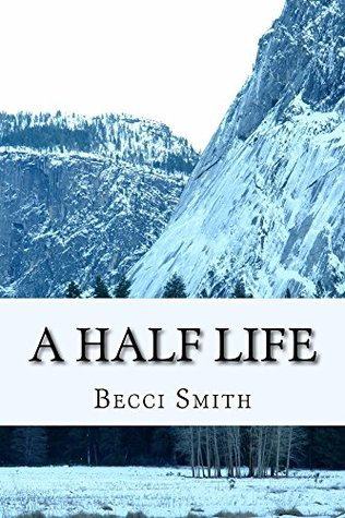 A Half Life (The Half Breed Book 1)