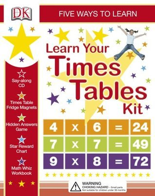 Learn Your Times Tables Kit: Five Ways to Learn [With Stickers and Game and Workbook and CD (Audio) and Wall Chart and Magnets]