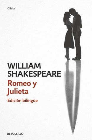 Romeo y Julieta: Edición Bilingüe
