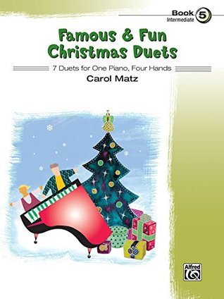 Famous & Fun Christmas Duets, Book 5: 7 Intermediate Duets for One Piano, Four Hands (Piano)