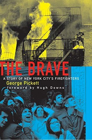 The Brave, A Story of New York City's Firefighters