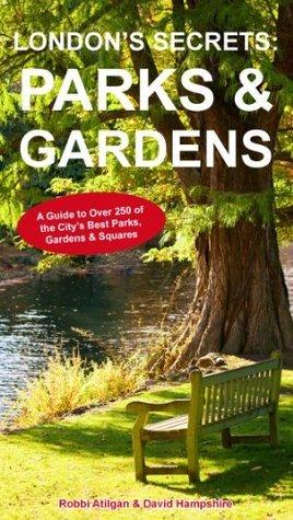 London's Secrets: Parks & Gardens