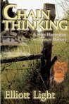 Chain Thinking: A Shep Harrington Smalltown Mystery