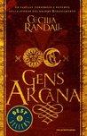Gens Arcana by Cecilia Randall