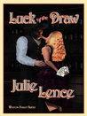 Luck of the Draw (Weston Family Series, #1)