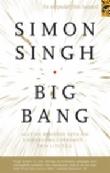Big Bang: Allt du behöver veta om universums uppkomst - och lite till