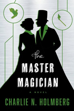 The Master Magician (The Paper Magician, #3)