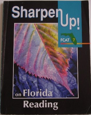 Sharpen Up! FCAT 7 on Florida Reading