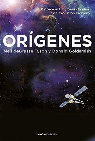 Orígenes: Catorce mil millones de años de evolución cósmica