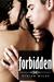 Forbidden (Fatal Series, Bo...