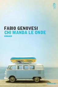 Chi manda le onde by Fabio Genovesi