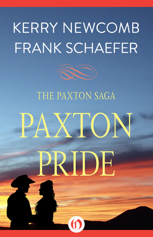 Paxton Pride by Kerry Newcomb