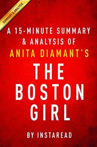 The Boston Girl by Anita Diamant - A 15-minute Summary & Analysis