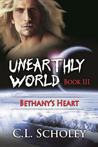 Bethany's Heart (Unearthly World #3)