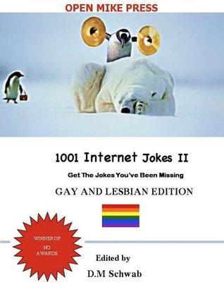 1001 Internet Jokes II - Gay And Lesbian Edition
