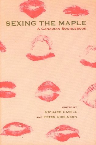 Sexing the Maple: A Canadian Sourcebook