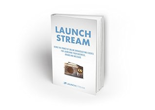 Launchstream the 4 steps to the event launch blueprint for 24679746 malvernweather Choice Image