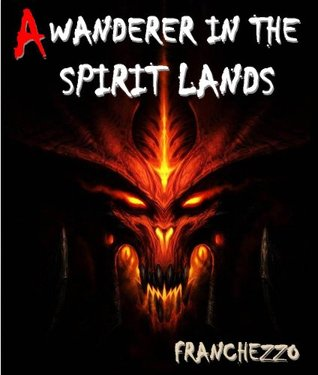 A Wanderer in the Spirit Lands - The Esoteric of Afterlife Reference Book (Illustrated wonderful pictures related to the story)