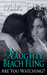Naughty Beach Fling (Are You Watching? #1)
