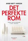 Det perfekte rom by Anne-Britt Harsem