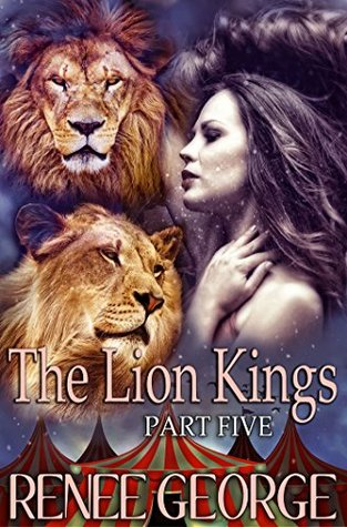 The Lion Kings: Part Five