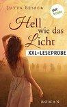 XXL-Leseprobe: Hell wie das Licht: Roman