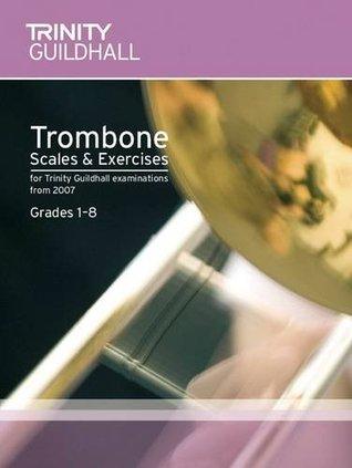 Brass Scales & Exercises Grades 1-8: Trombone