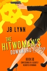 The Hitwoman's Downward Dog by J.B. Lynn