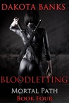 Bloodletting (Mortal Path #4)