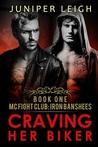 Craving Her Biker (MC Fight Club: Iron Banshees, #1)